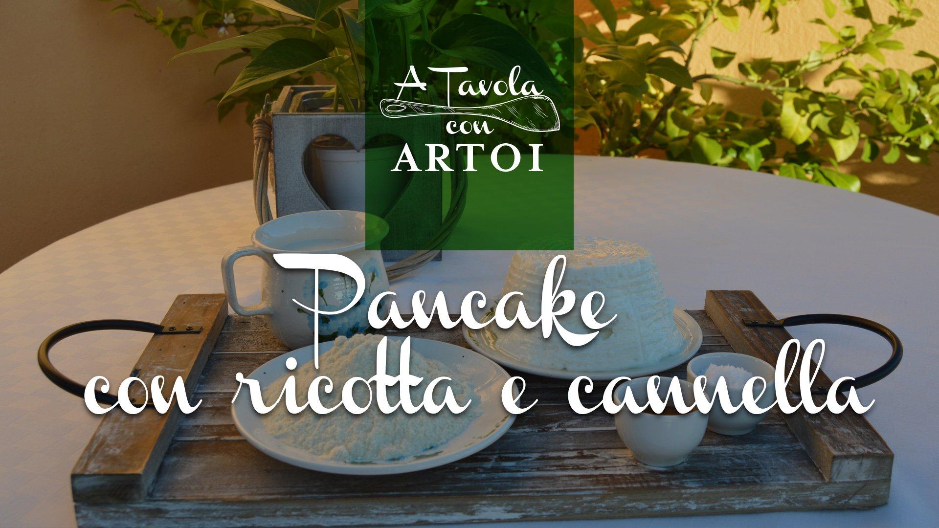PANCAKE CON RICOTTA E CANNELLA